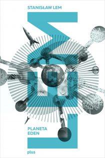 Stanislaw Lem planeta eden