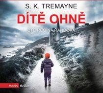 S. K. Tremayne: Dítě ohně