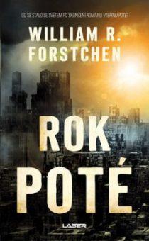 William R. Forstchen: Poté 2 – Rok poté