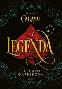 Stephanie Garberová: Caraval 2 - Legenda