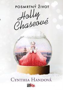 Cynthia Landova: Posmrtný život Holly Chaseové