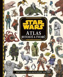 Kolektiv: Star Wars - Atlas bytostí a tvorů: Průvodce galaktickými druhy