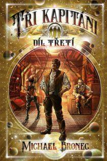 Michael Bronec: Tři Kapitáni 3 – Korzárská čtverylka