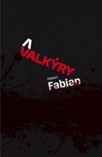 Robert Fabian: Valkýry