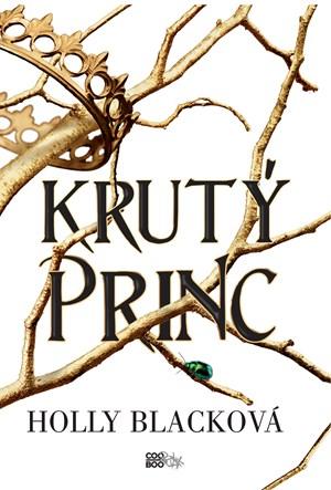 Holly Blacková: Krutý princ