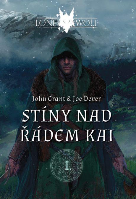 Joe Dever & John Grant: Lone Wolf - Stíny nad řádem Kai
