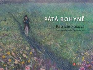 Patricie Fuxová: Pátá bohyně