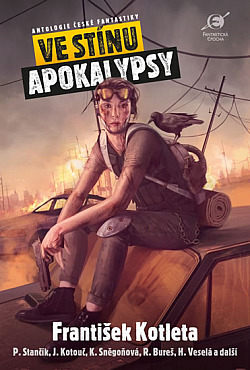 Boris Hokr, Leoš Kyša (eds.): Ve stínu apokalypsy