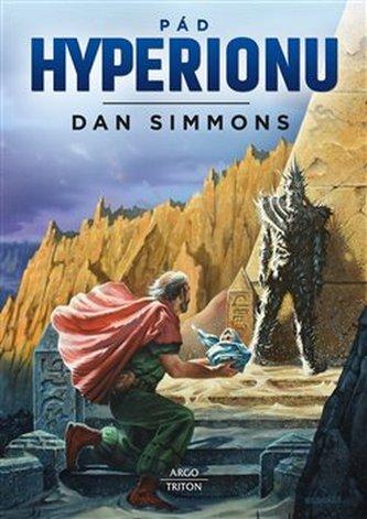 Dan Simmons: Pád Hyperionu