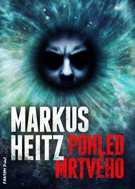 Markus Heitz: Pohled mrtvého