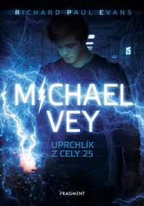 Richard Paul Evans: Michael Vey – Uprchlík z cely 25