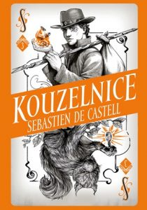 Sebastien de Castell: Divotvůrce 3 - Kouzelnice