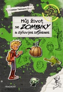 Christian Tielmann: Můj život se zombíky a dýňovými bombami