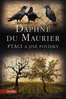 Daphne du Maurier: Ptáci a jiné povídky