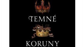 Kendare Blakeová: Temné koruny - Tři temné koruny