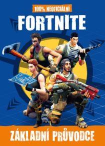 Kolektiv: Fortnite - 100% neoficiální průvodce