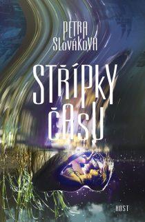 Petra Slováková: Střípky času