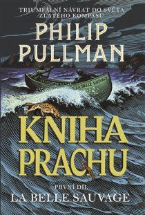 Philip Pullman: Kniha Prachu 1