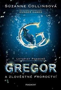 Suzanne Collins: Letopisy Podzemě 2 – Gregor a zlověstné proroctví