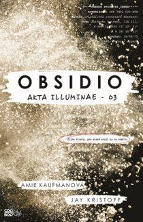 Amie Kaufmanová, Jay Kristoff: Akta Illuminae 3 - Obsidio
