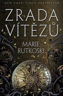 Marie Rutkoski: Kletba vítězů 2 - Zrada vítězů