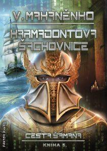Vasilij Mahaněnko: Cesta šamana 5 - Karmadontova šachovnice