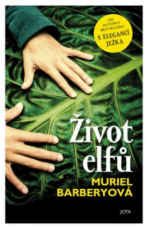 Muriel Barberyová: Život elfů