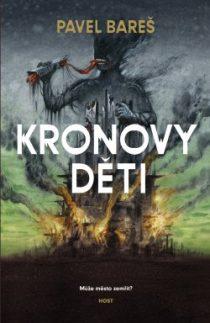 Pavel Bareš: Projekt Kronos 2 - Kronovy děti