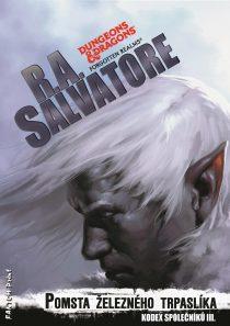 R. A. Salvarore Kodex společníků 3 – Pomsta železného trpaslíka