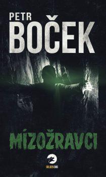 Petr Boček: Mízožravci