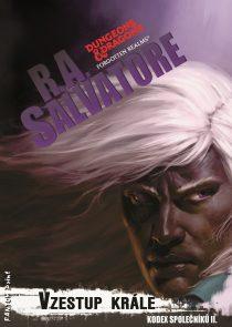R. A. Salvatore: Kodex společníků 2 – Vzestup krále