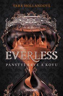 Sara Hollandová: Everless – Panství krve a kovu