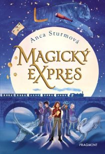 Anca Sturmová: Magický expres