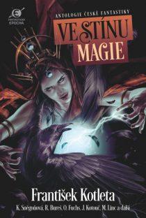 Boris Hokr (ed.), Leoš Kyša (ed.): Ve stínu magie