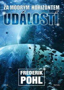 Frederik Pohl: Za modrým horizontem událostí