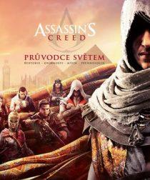 Kolektiv: Assassin's Creed – Průvodce světem