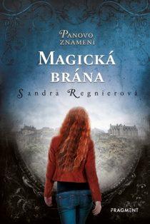 Sandra Regnierová: Panovo znamení – Magická brána
