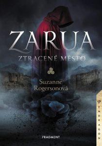 Suzanne Rogensonová: Zarua - Ztracené město