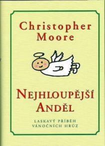 Christopher Moore: Pilot Tucker Case 2 – Nejhloupější anděl