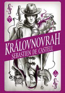 Sebastien de Castell: Divotvůrce 5 - Královnovrah