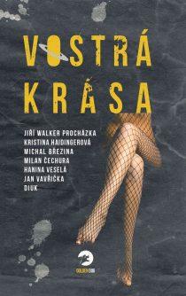 Ed. Jan Vavřička: Vostrá krása