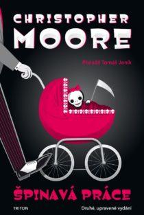 Christopher Moore: Špinavá práce