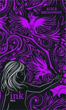 Alice Broadway: INK 3 - Jizva