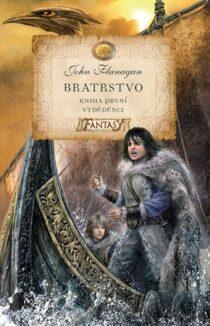 John Flanagan: Bratrstvo - Kniha první: Vyděděnci