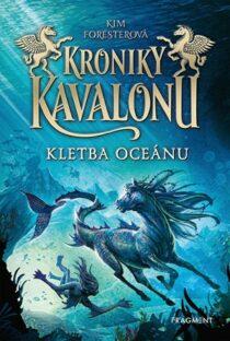 Kim Foresterová: Kroniky Kavalonu 2 - Kletba oceánu