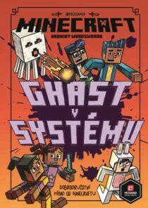 Kolektiv: Minecraft Kroniky Woodswordu 4 - Ghast v systému