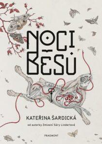 Kateřina Šardická: Noci běsů