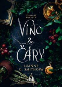 Luanne G. Smithová: Víno a čáry