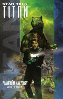 Michael A. Martin: Star Trek - Typhonský pakt: Plamenům navzdory