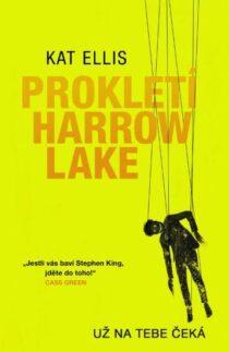 Kat Ellisová: Prokletí Harrow Lake